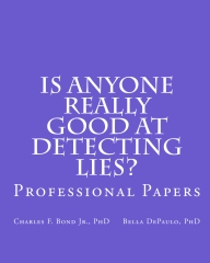 Is Anyone Really Good at Detecting Lies? Professional Papers